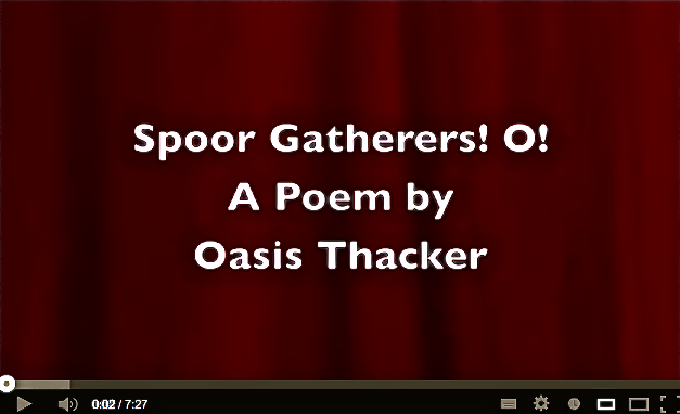Spoor Gatherers! O! - Oasis Thacker